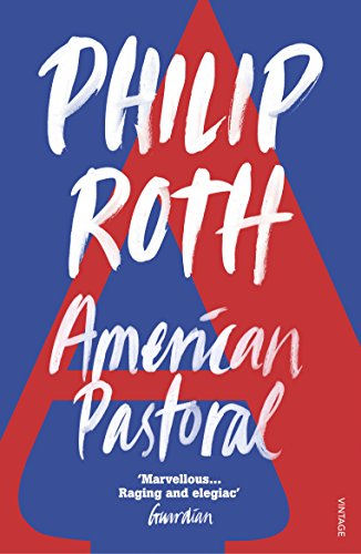 American Pastoral [Lingua inglese]: The renowned Pulitzer Prize-Winning novel