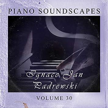 Piano SoundScapes Vol, 30: Ignace Jan Paderewski