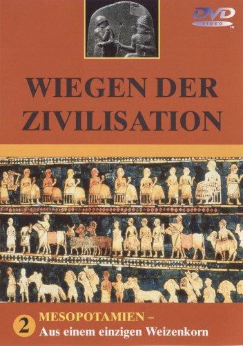 Wiegen der Zivilisation 2 - Mesopotamien: Aus...