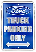 Hangtime SP80082 Ford Truck Small Parking Sign 8 x 12 inches