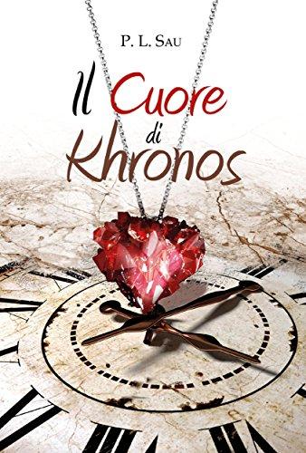 Il Cuore di Khronos (Italian Edition)