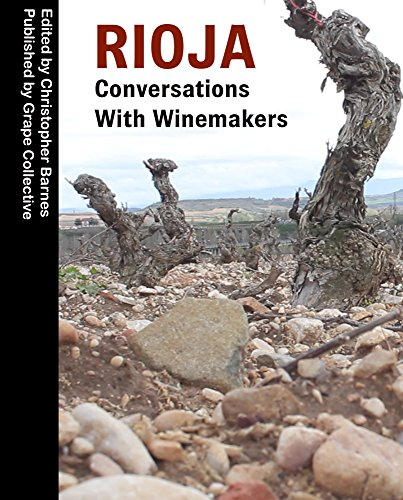 Rioja: Conversations With Winemakers (English Edition)
