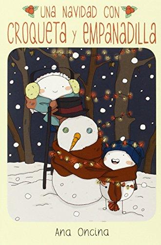 Una Navidad con Croqueta y Empanadilla (Novela gráfica)