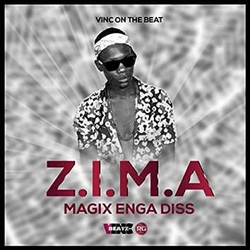 Z.I.M.A (MAGIX ENGA DISS)