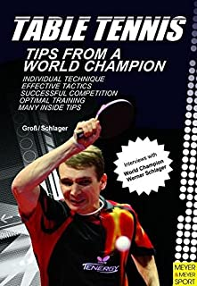Table Tennis: Tips from a World Champion