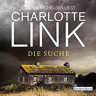 Die Suche                   By:                                                                                                                                 Charlotte Link                               Narrated by:                                                                                                                                 Claudia Michelsen                      Length: 14 hrs and 24 mins     Not rated yet     Overall 0.0