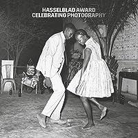 Hasselblad Award: Celebrating Photography