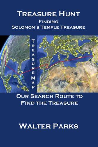 Book: Treasure Hunt, Finding Solomon's Temple Treasure by Walter Parks