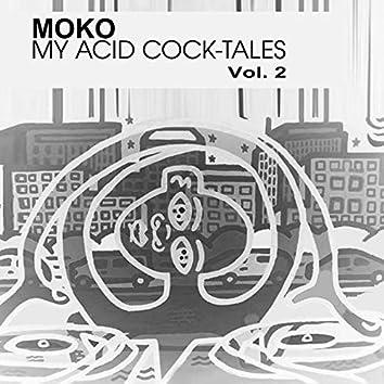 My Acid Cock-Tales, Vol. 2