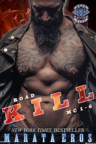 Road Kill MC Series Book Bundle 1-6 ( A Biker Club Dark Suspenseful Romance Thriller )