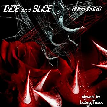 Dice & Slice