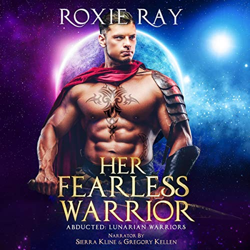 Her Fearless Warrior Audiobook By Roxie Ray cover art
