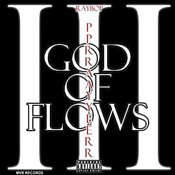 God of Flows III (Pprraayyerr)