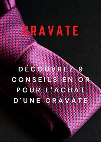 cravate: Découvrez 9 conseils en or pour l'achat d'une cravate
