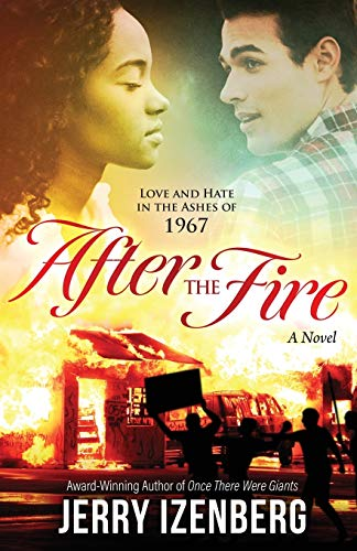 After the Fire: Love and Hate in the Ashes of 1967