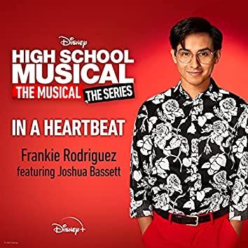 """In a Heartbeat (From """"High School Musical: The Musical: The Series (Season 2)"""")"""