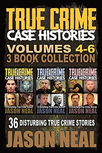 True Crime Case Histories - (Boo...
