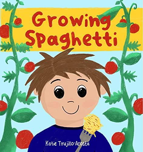 Growing Spaghetti (English Edition)