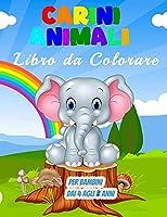 Carini Animali Libro da Colorare per Bambini dai 4 agli 8 Anni: 55 illustrazioni uniche da colorare, meraviglioso libro di animali per adolescenti, ragazzi e bambini, grande libro di attività sugli animali per bambini e ragazzi