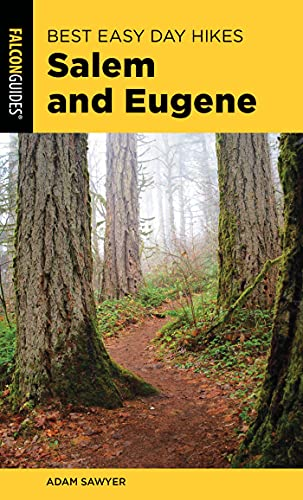 Best Easy Day Hikes Salem and Eugene (Best Easy Day Hikes Series) (English Edition)