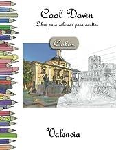 Cool Down [Color] - Libro para colorear para adultos: Valencia