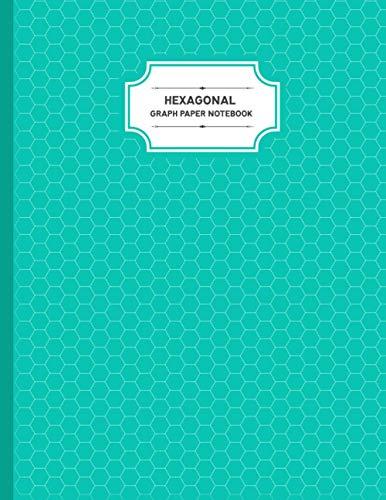 Hexagonal Graph Paper Notebook: Organic Chemistry Notebook, Apologia Chemistry Student Hexagonal Notebook