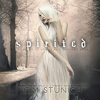 Spirited     A Reverse Harem Fantasy Romance (The Academy of Spirits and Shadows)              By:                                                                                                                                 C.M. Stunich                               Narrated by:                                                                                                                                 Kylie Stewart,                                                                                        Eric Rolon                      Length: 8 hrs and 44 mins     17 ratings     Overall 4.6