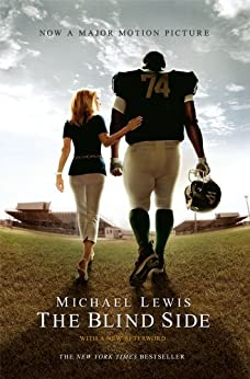 The Blind Side (Movie Tie-in Edition)  (Movie Tie-in Editions) by [Michael Lewis]