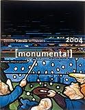 Monumental 2004, 1er semestre