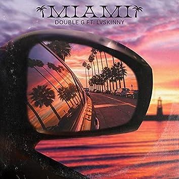 Miami (feat. Lvskinny)