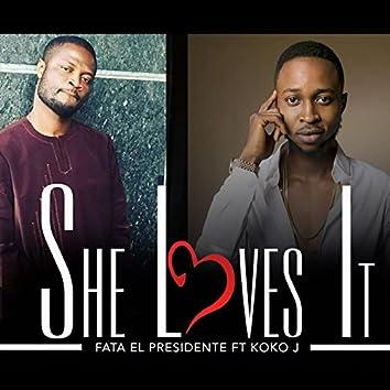 She Loves It (feat. Koko J)