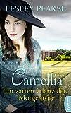 Camellia - Im zarten Glanz der Morgenröte (German Edition)