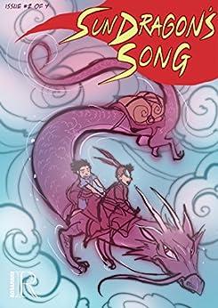 Sun Dragon's Song #2 by [Joyce Chng, Kim Miranda]