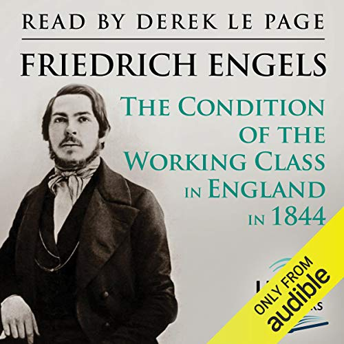 The Condition of the Working Class in England in 1844 cover art