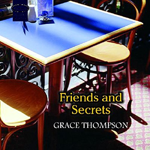 Friends and Secrets audiobook cover art