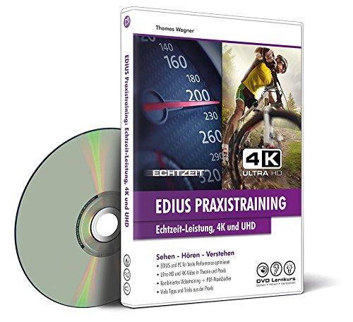 EDIUS Praxistraining: Echtzeit-Leistung, 4K und UHD – Videolernkurs inkl. PDF-Praxisbücher (Win, Mac, Tablet)