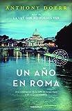 Un año en Roma: Una celebración de la vida, de la escritura y de la Ciudad Eterna (BEST SELLER) [Idioma Inglés]