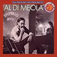 Splendido Hotel by Al DiMeola (2008-03-01)