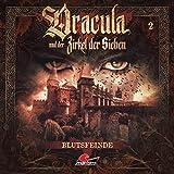 Dracula und der Zirkel der Sieben: Folge 02: Blutsfeinde