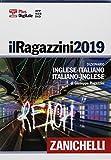 Il Ragazzini 2019. Dizionario inglese-italiano, italiano-inglese. Plus digitale. Con DVD-ROM. Con Contenuto digitale (fornito elettronicamente) (I grandi dizionari)