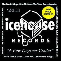 A Few Degrees Cooler: Volume 1 - Icehouse Sampler