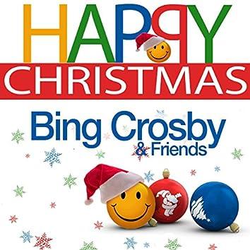 Happy Christmas (Bing Crosby & Friends)