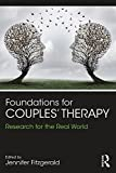 Foundations for Couples' Therapy: Research for the Real World (English Edition)