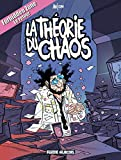 Forbidden Zone, Tome 2 - La théorie du chaos
