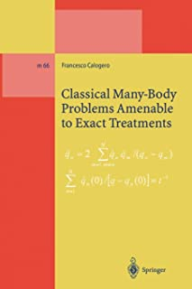 Classical Many-Body Problems Amenable to Exact Treatments: (Solvable and/or Integrable and/or Linearizable...) in One-, Tw...