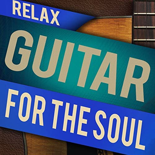 Relaxing Guitar for Massage, Yoga and Meditation & Acoustic Soul