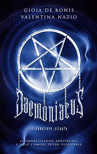 DAEMONIACUS: Il cavaliere silente