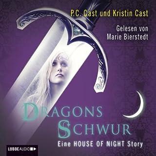 Dragons Schwur     Eine House of Night Story              Autor:                                                                                                                                 P. C. Cast,                                                                                        Kristin Cast                               Sprecher:                                                                                                                                 Marie Bierstedt                      Spieldauer: 2 Std. und 38 Min.     46 Bewertungen     Gesamt 4,2