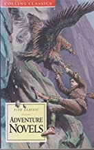 Adventure Novels: King Solomon's Mines / The Prisoner of Zenda / Under the Red Robe / The Lost World / Beau Geste (Collins...