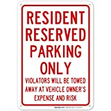 Resident Parking Only Sign Large 10 X 7 Rust Free 0.40 Aluminum Sign UV Printed with Professional Graphics-Easy to Mount Indoors & Outdoors